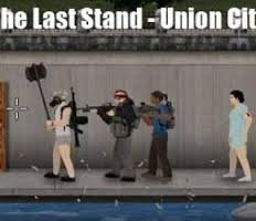 The Last Stand Union City игра онлайн