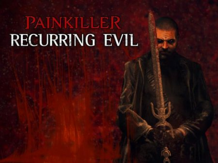 Painkiller: Recurring Evil - �������� ����� ����