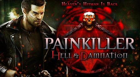 Painkiller: Hell & Damnation - ����� �������� �����