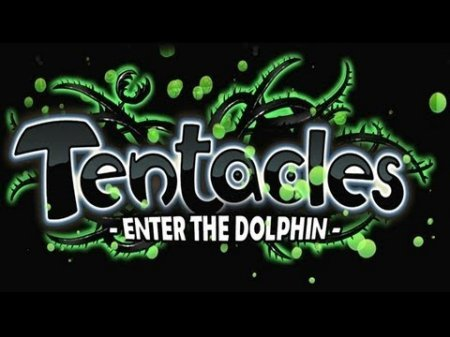 Tentacles: Enter The Dolphin для android
