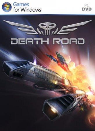 Death Road – либо победа, либо смерть