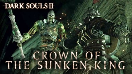 Dark Souls 2: Crown of the Sunken King - RPG для ПК