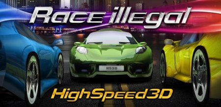 Race illegal high speed 3d android