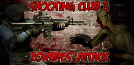 Shooting club 3: Zombies attack Android