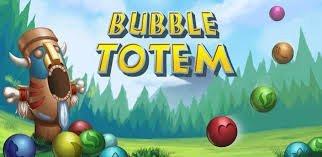 Bubble totem android