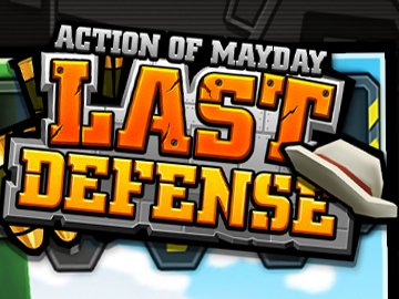 Action of Mayday-Last Defense android