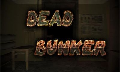 Dead Bunker HD Android