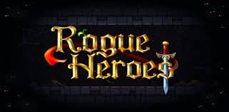Rogue Heroes Android