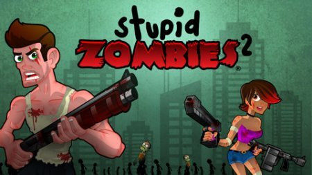Stupid Zombies 2 для Android