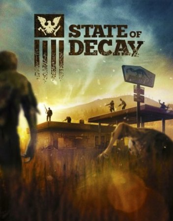 State of Decay ������� �������