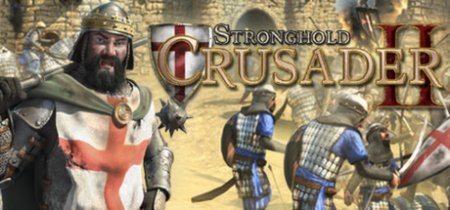 Stronghold Crusader 2 на пк
