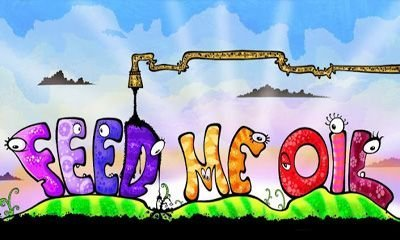 Feed me oil