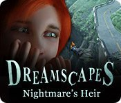 Dreamscapes: Nightmare`s Heir