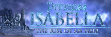 Princess Isabella 3: The Rise of an Heir