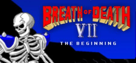 Breath of Death 7: The Beginning