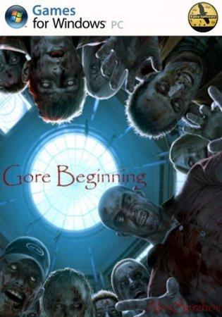 Gore Beginning