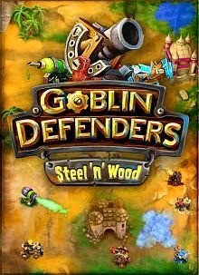 Goblin Defenders Battles of Steel n Wood