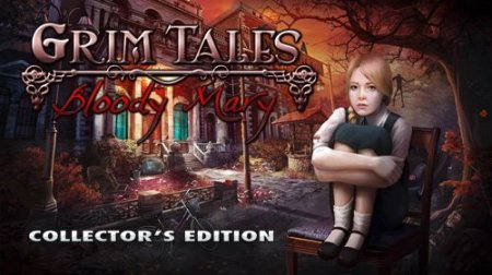 Grim Tales 5: Bloody Mary CE