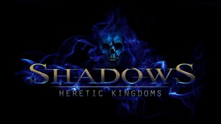 Shadows Heretic: Kingdoms