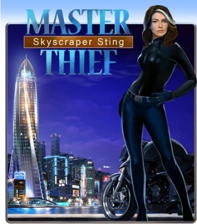 Master Thief – Skyscraper Sting