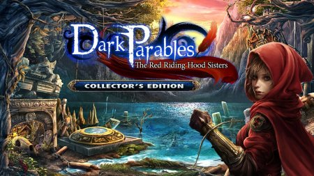 Dark Parables 4: The Red Riding Hood Sisters CE