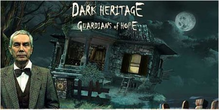 Dark Heritage: Guardians of Hope