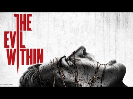 The Evil Within: The Complete Edition скачать для компьютера