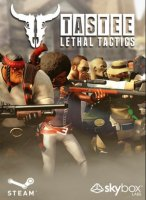 TASTEE: Lethal Tactics - 2016