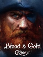 Игра Blood & Gold: Caribbean! на Пк.