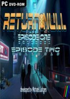 Return NULL - Episode 1 and 2