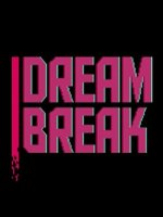 Dreambreak