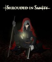 Shrouded in Sanity