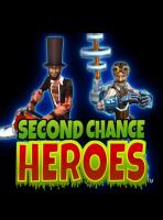 Second Chance Heroes (Второй Шанс для Героев)