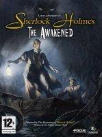 Sherlock Holmes: The Awakened (Шерлок Холмс и