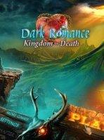 Dark Romance 4: Kingdom of Death (Роман тьмы 4: