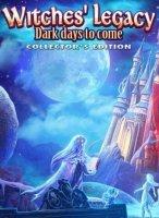 Наследие Ведьм 8: Грядущие Темные Дни