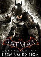 Batman: Arkham Knight - ...
