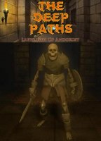 The Deep Paths: Labyrinth Of Andokost