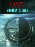 Лабиринт 2: Сломанная Башня