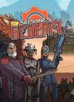 Skyshine's BEDLAM Redux! Deluxe Edition
