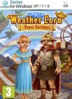 Повелитель Погоды 7: Королевские Каникулы