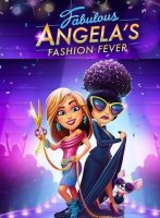 Fabulous 2: Angelas Fashion Fever