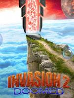 Вторжение 2: Обреченные